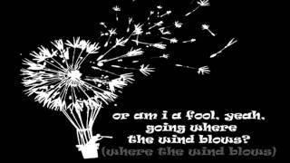 Download lagu Mr. Big - Goin' Where The Wind Blows + Lyrics
