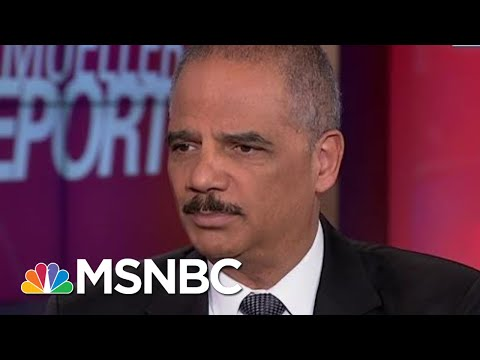 """Holder: Barr Wrong On Mueller, Obstruction Fight """"Just Beginning"""" 