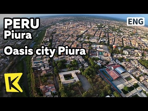 【K】Peru Travel-Piura[페루 여행-피우라]오아시스 도시 피우라/Oasis city/Miguel Grau/Piura Catholic church