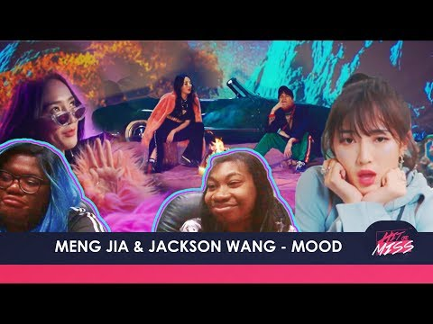 Meng Jia & Jackson Wang - MOOD REACTION | Hit Or Miss