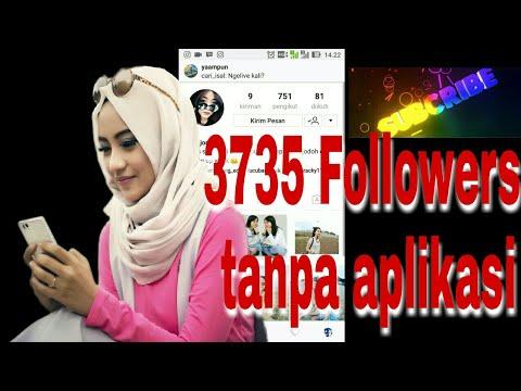 Tutorial Cara Menambah Followers Asli Indonesia Tanpa Aplikasi Dan Link #Dapat Up 3735 Followers