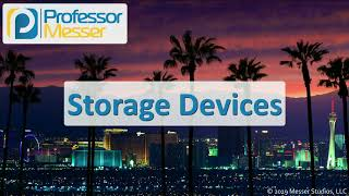 Storage Devices - CompTIA A+ 220-1001 - 3.4