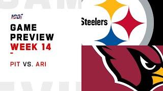 Pittsburgh Steelers vs Arizona Cardinals Week 14 NFL Game Preview
