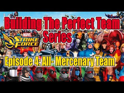 Marvel Strike Force- Building The Perfect Team Series - Episode 4: All-Mercenary Team
