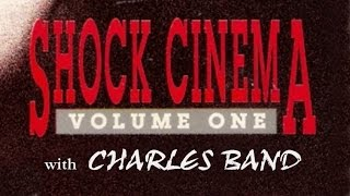 Interview with Charles Band (Shock Cinema Volume 1)