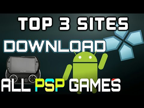 TOP 3 SITES FOR DOWNLOAD PSP OR PPSSPP GAMES