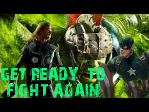 Get Ready To Fight Again Ft. Avengers; Music Video 2018