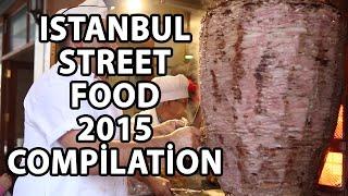 Istanbul Street Food 2015 - Istanbu...