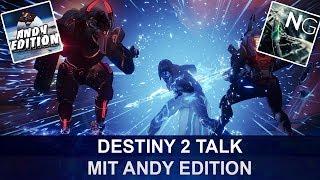 Destiny 2 - Talk mit Andy Edition - Die Änderungen von Destiny 1 auf Destiny 2 (Deutsch/German)