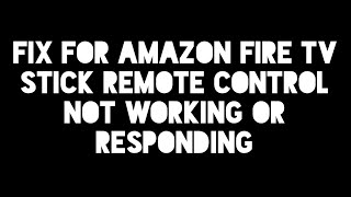 New fix for New Amazon Fire TV Stick Remote not working or responding - How to repair it fix it 2017