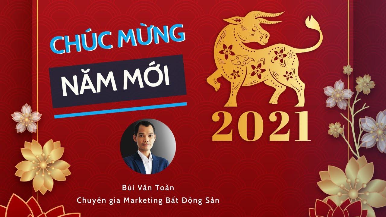 Chúc mừng năm mới 2021  Bùi Văn Toàn