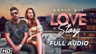 love-story-full-song-arpit-g-latest-gujarati-song-2019
