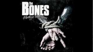 The Bones - Burnout Boulevard