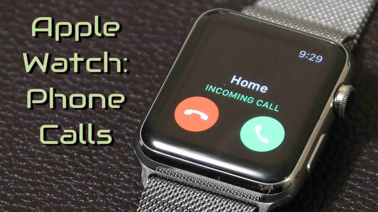 How to Make Calls with the Apple Watch
