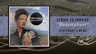 Strike to Survive - Scapeghost