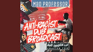 The Anti-Racist Dub Broadcast