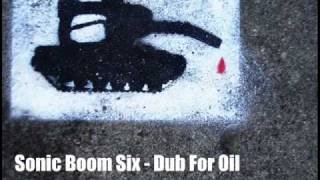 Watch Sonic Boom Six Dub For Oil video