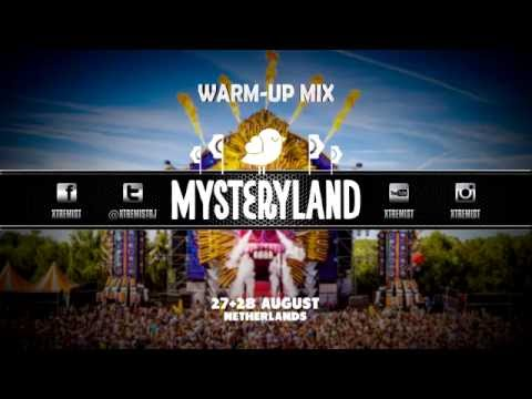 Mysteryland 2016 | Warm-Up Mix [DOWNLOAD NOW!]