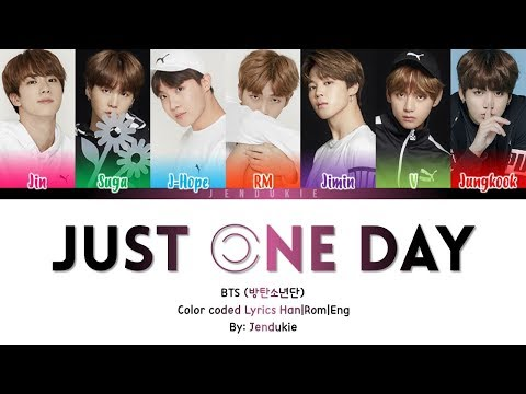 BTS (방탄소년단) – Just One Day (하루만)' Lyrics [Color Coded Han|Rom|Eng]