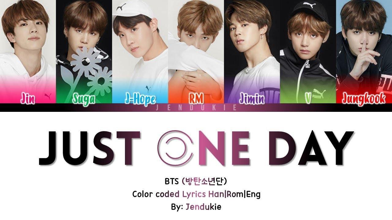 Download BTS (방탄소년단) – Just One Day (하루만)' Lyrics [Color Coded Han|Rom|Eng]