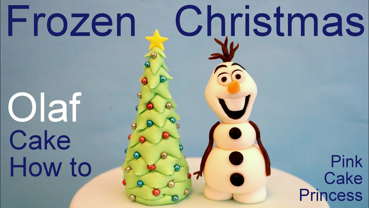 Frozen Olaf Christmas Tree Cake - How to Make Olaf Cake Topper by ...