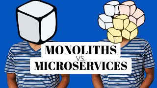 What are Microservices and how are they different from Monoliths?