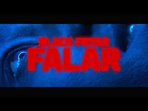 Black Fryar - Falar (Official Video)