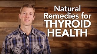 Natural Remedies for Thyroid Health