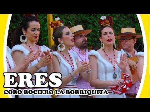 """ERES"". Cover Flamenco 💃 Coro Rociero La Borriquita"