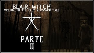 A Bruxa de Blair Volume 3: O Conto de Elly Kedward (Parte 2 - Legendado)