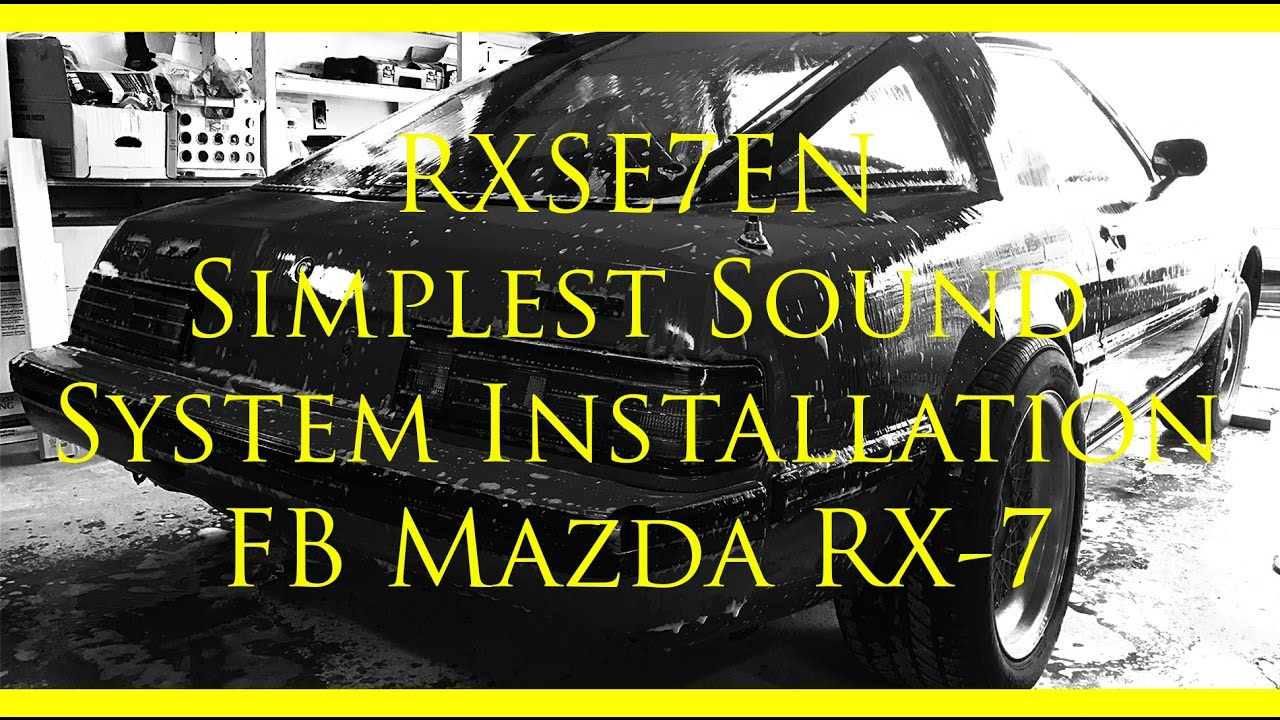 Simple Sound System Installation In Fb Mazda Rx 7 Youtube Rx7 Stereo Wiring Diagram