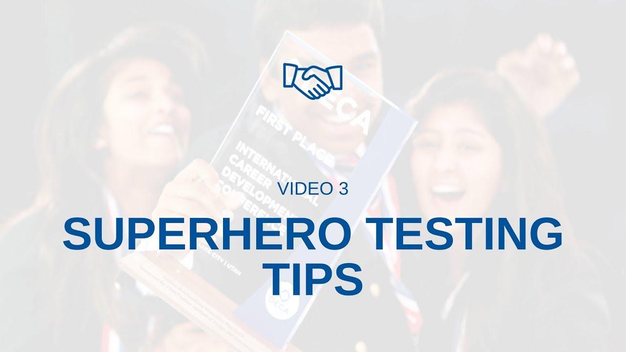 SUPER HERO TESTING TIPS FROM STATE DECA WINNERS!!