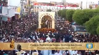 Basílica Santuário de Nossa Senhora das Dores - Procissão de Nossa Senhora das Dores parte I