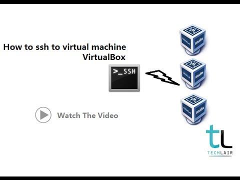 how to ssh virtual machine |  virtualbox,putty