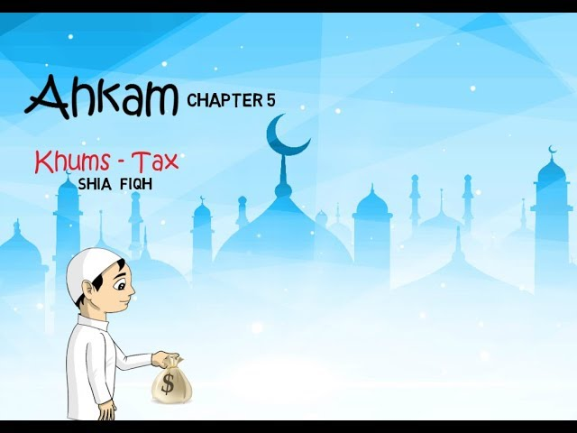 Introduction to Zakah and Khums