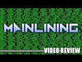 Review: Mainlining (Steam) - Defunct Games