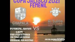 partido de preparación copa Jalisco 2021 seleccion CHAPALA