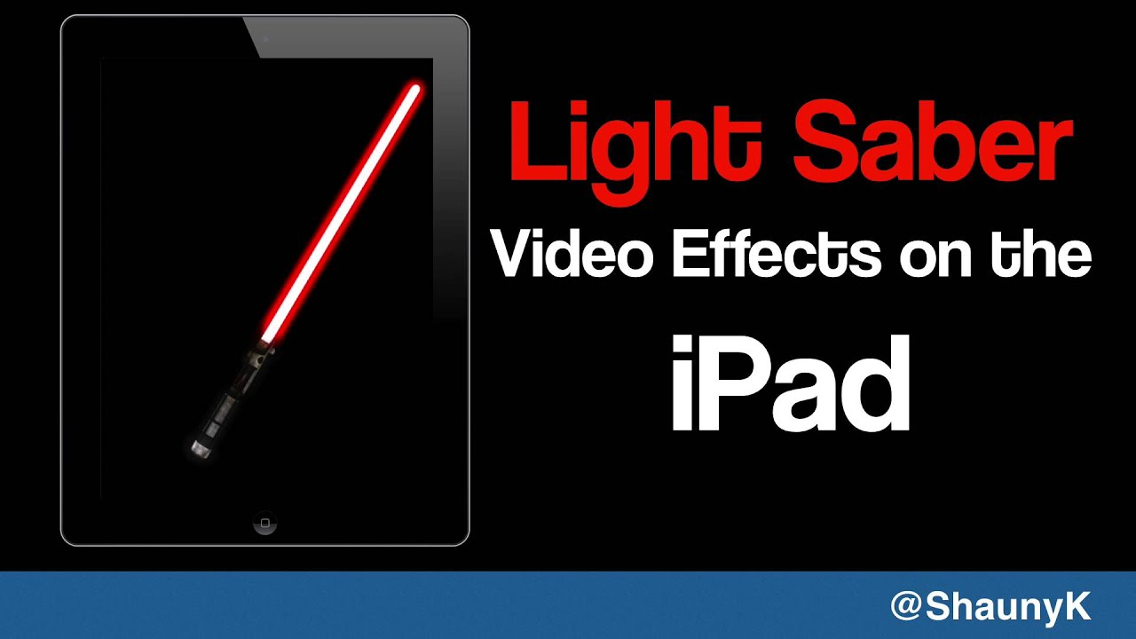 iPad Light Saber - Getting started with the Saber FX App
