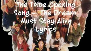 The Tribe - The Dream Must Stay Alive (lyrics)