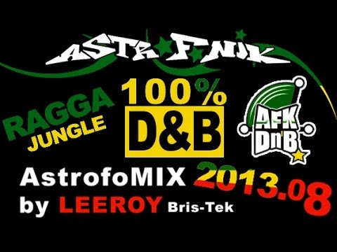 Free Download MIX 100% Ragga Jungle Drum&Bass 2013.08 by LEEROY (Son de Teuf)