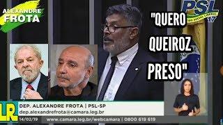 Deputado Alexandre Frota Diz que quer Queiroz Preso