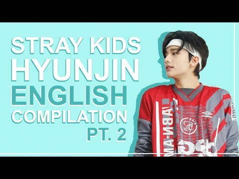 STRAY KIDS' HYUNJIN SPEAKING ENGLISH   Pt. 2