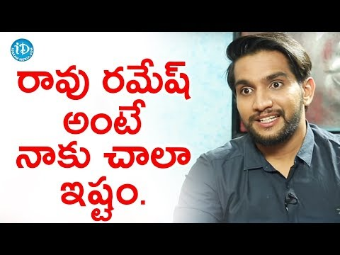 I Am Very Found Of Rao Ramesh - Aashish Raj || Talking Movies With iDream || #Ego