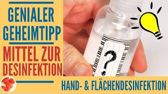 Genialer Tipp: Natürliches Desinfektionsmittel gegen Viren & Bakterien - gegen Coronavirus wirksam