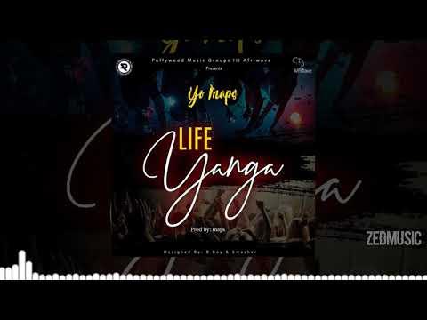 yo-maps---life-yanga-[audio]-  -#zedmusic