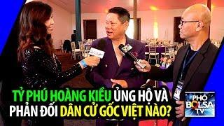 Lấn sân chính trị, tỷ phú Hoàng Kiều tuyên bố rõ ủng hộ và phản đối các dân cử gốc Việt