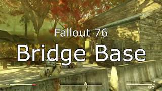 Fallout 76 Bridge Base