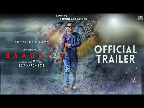 Baaghi 2 Movie Poster Editing || Baghi 2 Trailer Poster Editing || Picsart Manipulatiom Editing