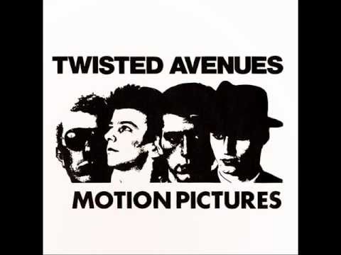 Motion Pictures-Twisted Avenues.wmv