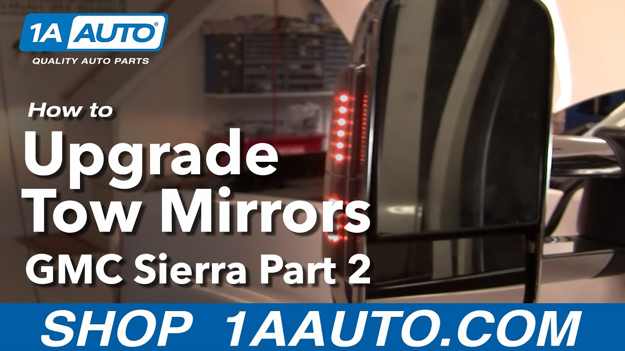 upgrade tow mirrors   gmc sierra part  youtube